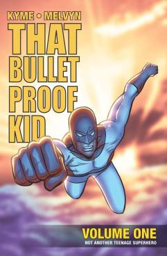 THAT BULLETPROOF KID_by Matt Kyme